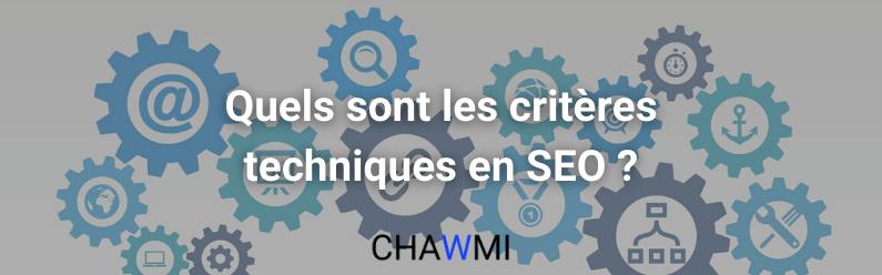Quels sont les critères techniques en SEO ?
