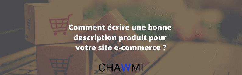 Comment écrire une bonne description produit pour votre site e-commerce ?